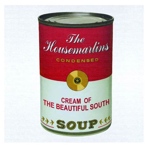 beatiful soup the beautiful south soup the best of the housemartins