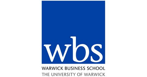 Mba Financing Uk by Warwick Business School Wbs The Of Warwick