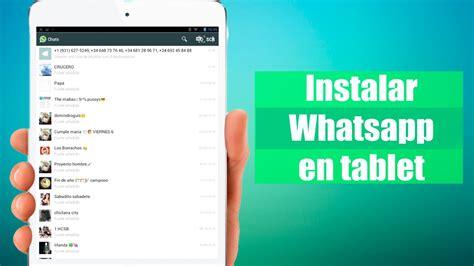 tutorial instalar whatsapp tablet instalar whatsapp en tablet android youtube