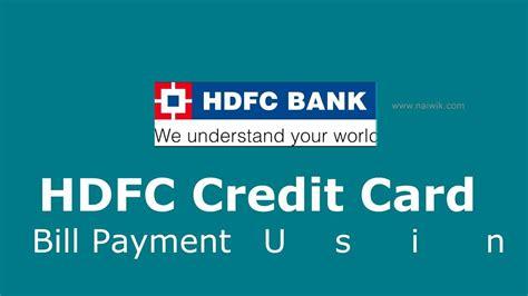 hdfc bank credit card bill payment hdfc credit card payment billdesk through debit infocard co