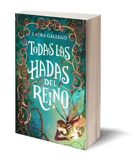 todas las hadas del buscando entre mis libros rese 241 a todas las hadas del reino laura gallego