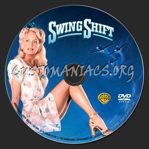 swing shift dvd dvd covers labels by customaniacs view single post