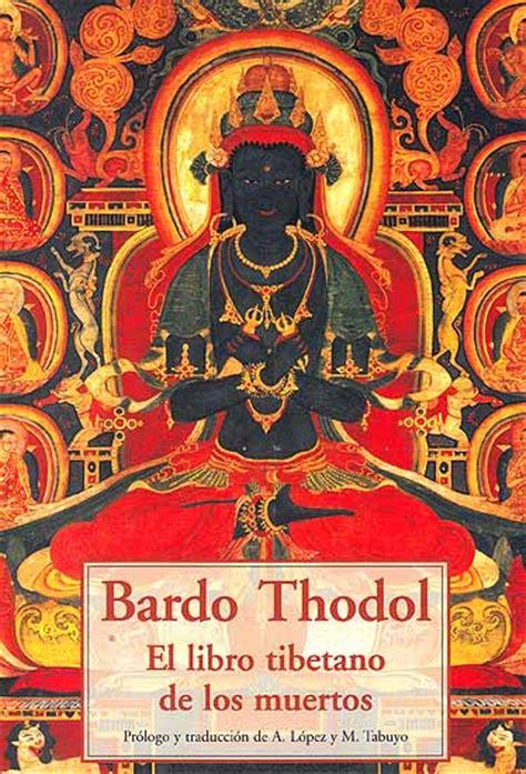 El Libro Tibetano De Los Muertos Bardo Thodol Bardo | bardo thodol el libro tibetano de los muertos spanish