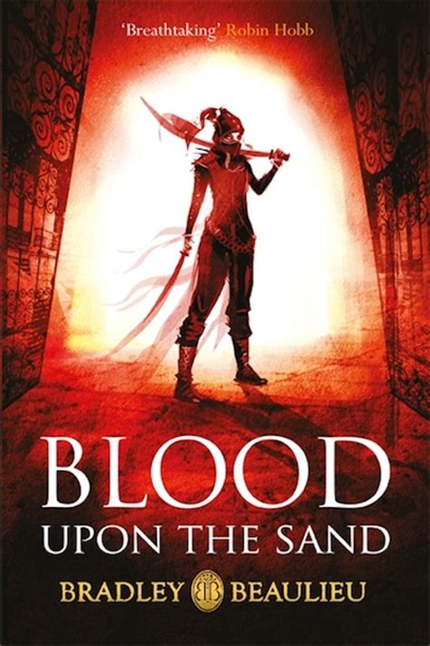 with blood upon the sand song of shattered sands books with blood upon the sand bradley p beaulieu