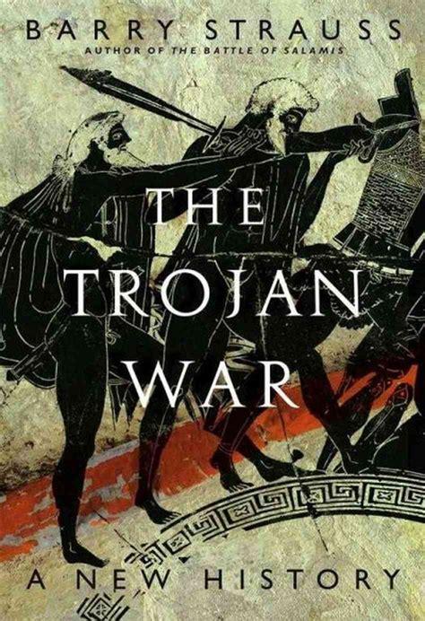 Strauss Offers Fresh Look At Trojan War Npr