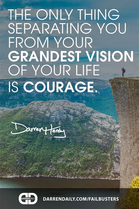 Muster Your Courage 1000 Images About Achievement Quotes On