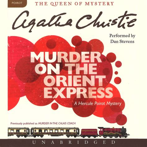 Novel Murder On The Orient Express Cover Agatha Christie murder on the orient express audiobook listen instantly