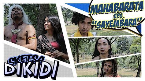 film mahabarata dubing bahasa indonesia parodi mahabharata film bahasa indonesia mahabharantakan