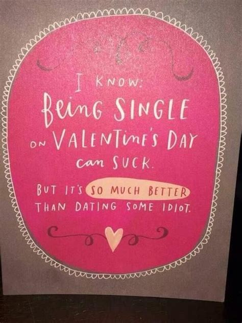 being single on valentines day quotes being single on valentines day quotes quotesgram