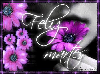 imagenes de feliz martes animadas feliz martes tarjetitas ondapix tarjetitas ondapix