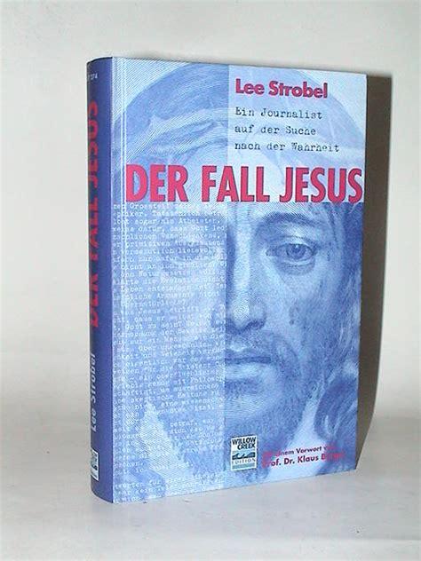 libro der fall jesus ein b 252 cher buecher abholdienst super grosse auswahl antiquarische b 252 cher b 252 cher nur hausr 228 umungen