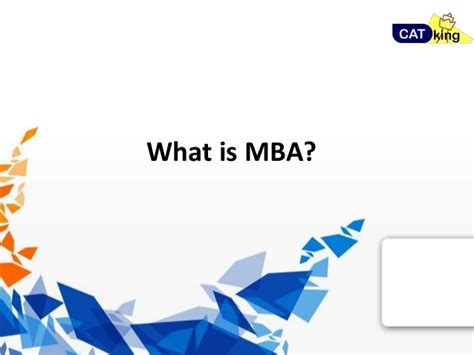 What Is Mba In India by What Is Mba Catking