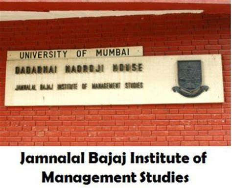 Cg Institute Of Management Mba by Jamnalal Bajaj Institute Of Management Studies Mumbai
