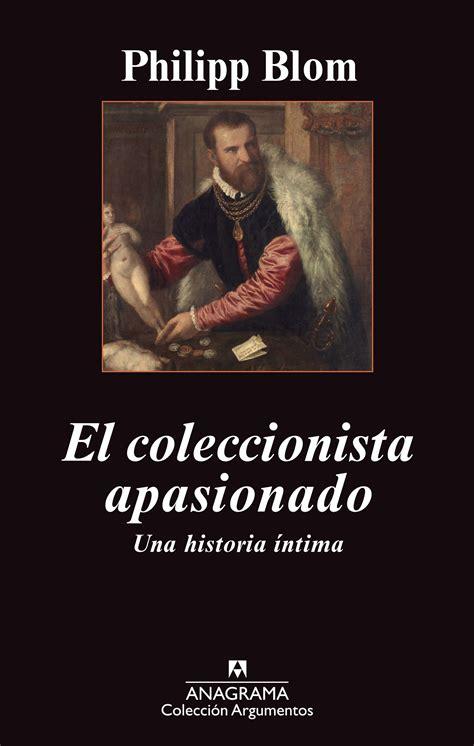 libro alucinaciones coleccion argumentos el coleccionista apasionado editorial anagrama