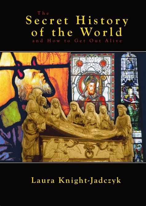 the secret history of the secret history of the world les editions pilule