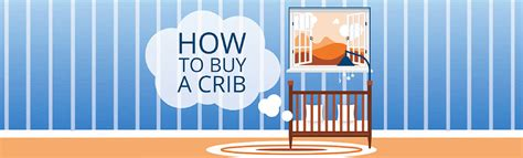 Buying A Crib by Do S And Don Ts Of Buying A Baby Crib Infographic