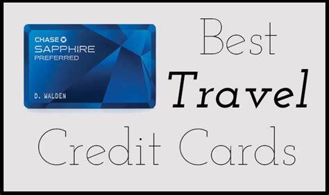 best travel cards best travel rewards credit cards
