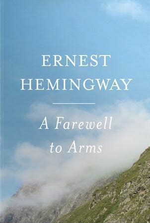 ernest hemingway biography a farewell to arms ernest hemingway s a farewell to arms read a long