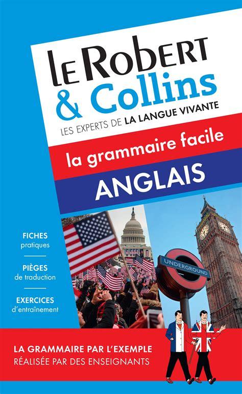 le robert collins 2321009020 le robert collins anglais la grammaire facile collectif livre france loisirs
