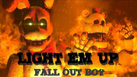 Sfm Fnaf Light Em Up