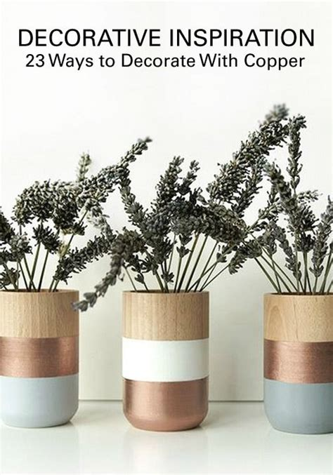 new home accessories the copper trend iwoot 23 ways to decorate with copper copper sprays and house
