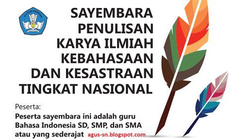 Bahasa Indonesia Penulisan Dan Penyajian Karya Ilmiah Sri Hapsari W ayo ikuti lomba penulisan karya ilmiah kebahasaan dan