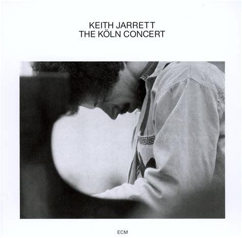 best keith jarrett albums keith jarrett the k 246 ln concert ecm 1064 65 between