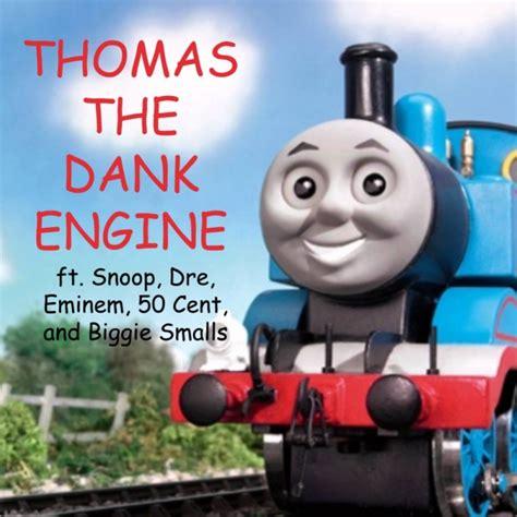 Thomas The Tank Engine Meme - 8tracks radio thomas the dank engine 12 songs free