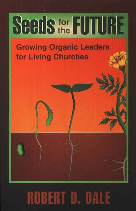 broken futures leaders and churches lost in transition books dale seeds for the future book summaries