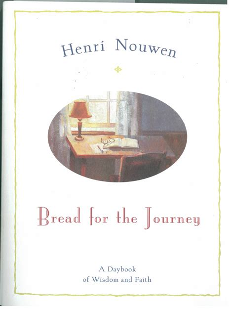 To Journey With Henri Nouwen nouwen henri j m
