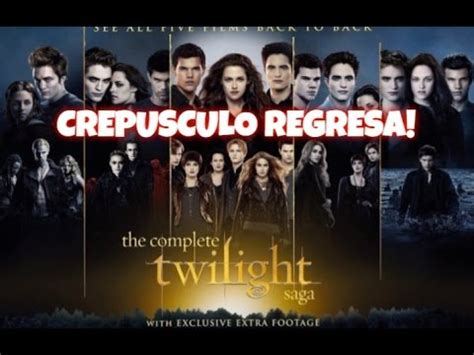 la saga de los 8499707505 crepusculo regresa la saga de twilight regresa youtube
