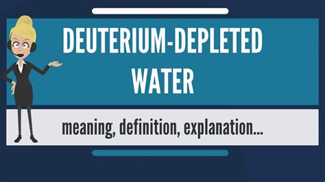 what does water mean what is deuterium depleted water what does deuterium