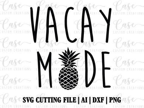 vacay reviews vacay mode svg file