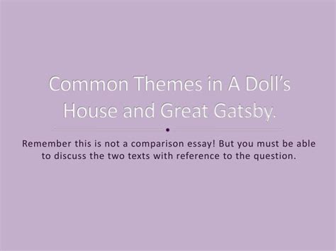 common themes of the great gatsby ppt common themes in a doll s house and great gatsby
