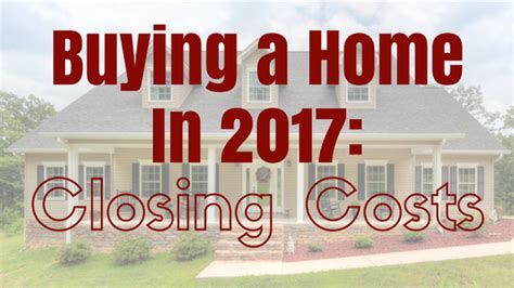 buying a house closing costs closings costs when buying or selling your home
