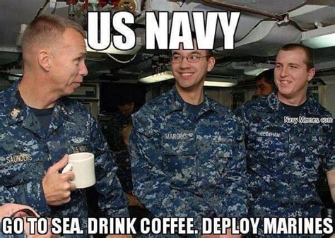 Us Navy Memes - drink coffee deploy marines navy memes clean