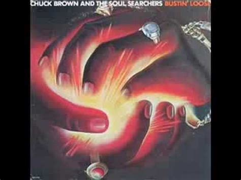 chuck brown and the soul searchers chuck brown the soul searchers bustin loose youtube