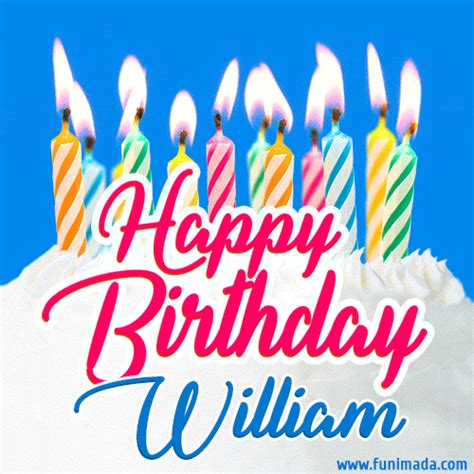 happy birthday gif  william  birthday cake  lit candles   funimadacom