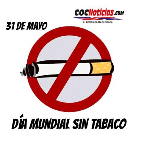 imagenes del dia del no fumador 31 de mayo d 237 a mundial sin tabaco coc noticias coc