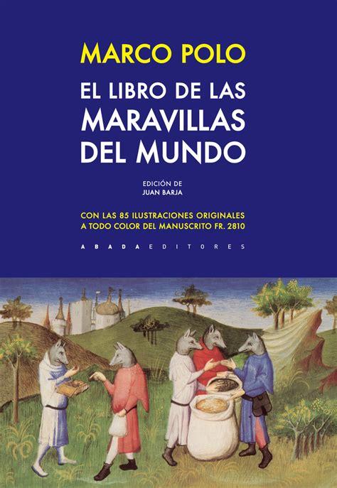 libro el peso de los el libro de las maravillas del mundo