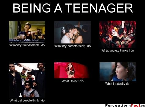 Being A Parent Meme - being a teenager what people think i do what i