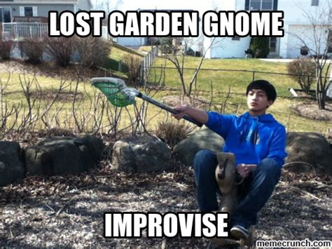 Gardening Memes - lost garden gnome