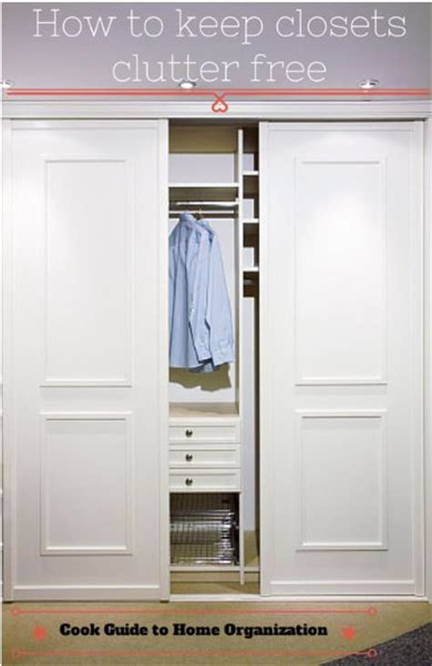 How To Keep Closet Organized by How To Keep Your Closets Clutter Free
