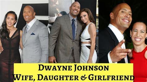 dwayne the rock johnson partner dwayne johnson exwife partner daughter youtube