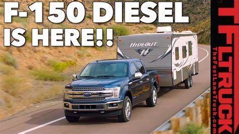 Breaking News: 2018 Ford F150 Diesel Power Specs, MPG