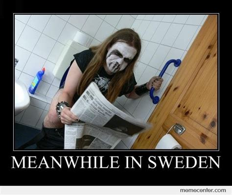 Swedish Meme - check out the horns best meanwhile in sweden memes