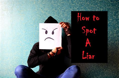 7 Hows To Spot A Liar by How To Spot A Liar Michael Gregory Ii Writer