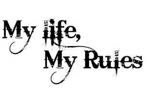 My life my rules jvasanthcs