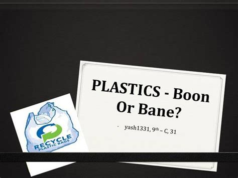 Plastic A Boon Or Bane Essay by Science A Boon Or A Bane Druggreport246 Web Fc2