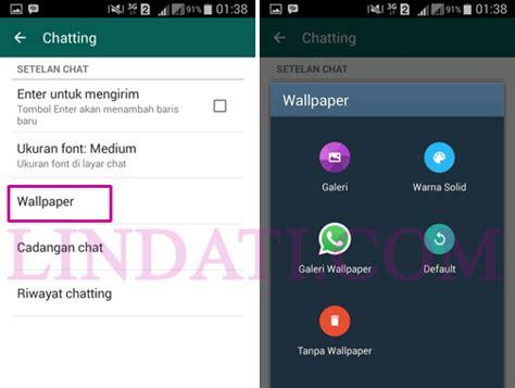mudah mengganti latar  wallpaper chat whatsapp
